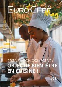 eurochef-mag-numero-3-bien-etre-en-cuisine